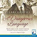 A Dangerous Language Audiobook by Sulari Gentill Narrated by Rupert Degas