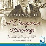 A Dangerous Language | Sulari Gentill