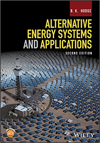 Alternative energy systems and applications b k hodge ebook alternative energy systems and applications 2nd edition kindle edition fandeluxe Image collections