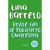 Triste fim de Policarpo Quaresma: Coleção Biblioteca Luso-Brasileira