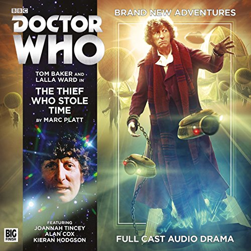 The Fourth Doctor Adventures - The Thief Who Stole Time (Doctor Who: The Fourth Doctor Adventures)