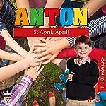 April, April! (Anton 8) | Elsegret Ruge