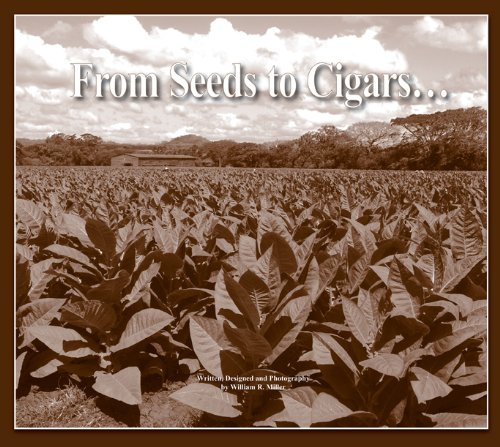 From Seeds To Cigars ()