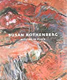 img - for Susan Rothenberg: Moving in Place book / textbook / text book