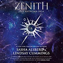 Zenith: The Androma Saga Audiobook by Sasha Alsberg, Lindsay Cummings Narrated by Jordan Claire McCraw, Stephen Dexter, Caitlin Davies, Nicol Zanzarella, Michael Rahhal, Jane Oppenheimer