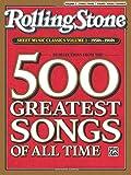 Rolling Stone Sheet Music Classics, Vol 1: 1950s-1960s (Rolling Stone Magazine)