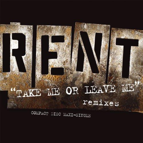 Take Me Or Leave Me (U.S. Maxi Single)
