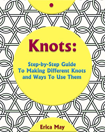 knots-step-by-step-guide-to-making-different-knots-and-ways-to-use-them-craft-business-knot-tying-fu