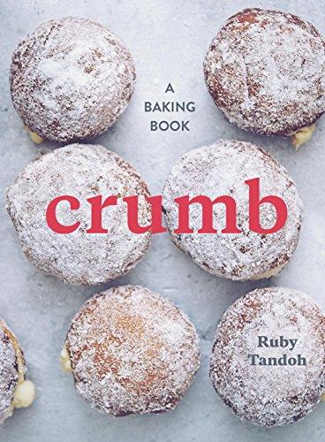 Crumb: A Baking Book -