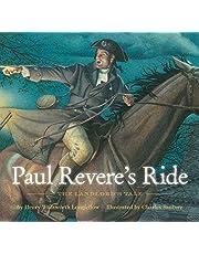 Paul Revere's Ride: The Classic Edition