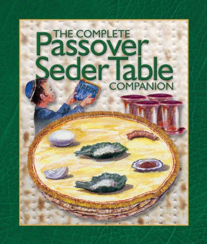 The Passover Seder Table Companion (Transliterated English Haggadah and Easy Guide)