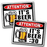Attention Beer :30 Warning Decal Sticker Funny Joke