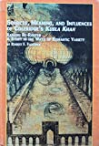 Sources, Meaning and Influences of Coleridge's Kubla Khan--Xanadu Re-Routed 9780773477186