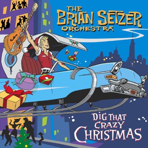 Image result for brian setzer dig that crazy santa claus