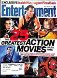 Entertainment Weekly June 22 2007 -The 25 Greatest Action Movies (Goldfinger, Die Hard, Kill Bill, Terminator, Raiders of the lost Ark, SpiderMan (#940)