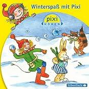 Winterspaß mit Pixi (Pixi Hören) |  div.