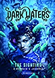 The Sighting: A Mermaid's Journey (Dark Waters)
