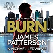 Burn: Michael Bennett, Book 7 | James Patterson