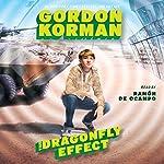 The Dragonfly Effect: The Hypnotists, Book 3   Gordon Korman