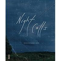 Rebecca Norris Webb: Night Calls