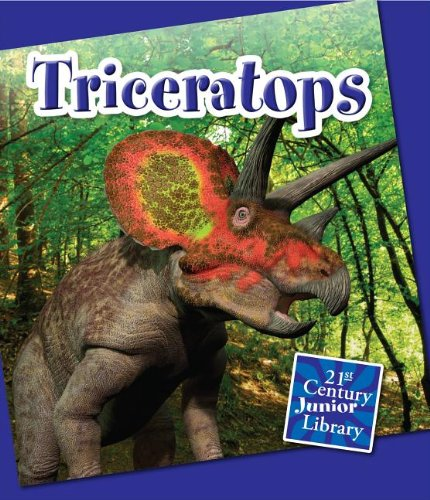 Download Triceratops (21st Century Junior Library: Dinosaurs and Prehistoric Animals) pdf epub