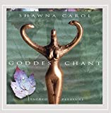 Goddess Chant: Sacred Pleasure