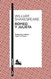 Romeo y Julieta: Traducción y edición de Ángel-Luis Pujante. Guía de lectura de Clara Calvo (Teatro)