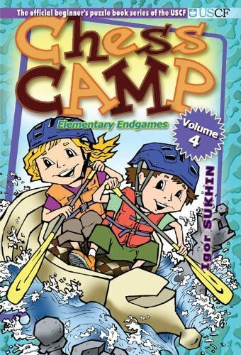 Chess Camp: Elementary Endgames, Vol 4