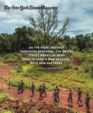 The New York Times Magazine - June 15, 2014 - On the African Front By Eliza Griswold