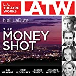 The Money Shot | Neil LaBute