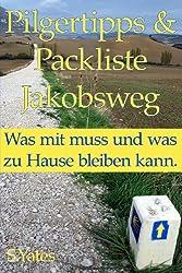 Pilgertipps & Packliste Jakobsweg: Was mit muss und was zu Hause bleiben kann.
