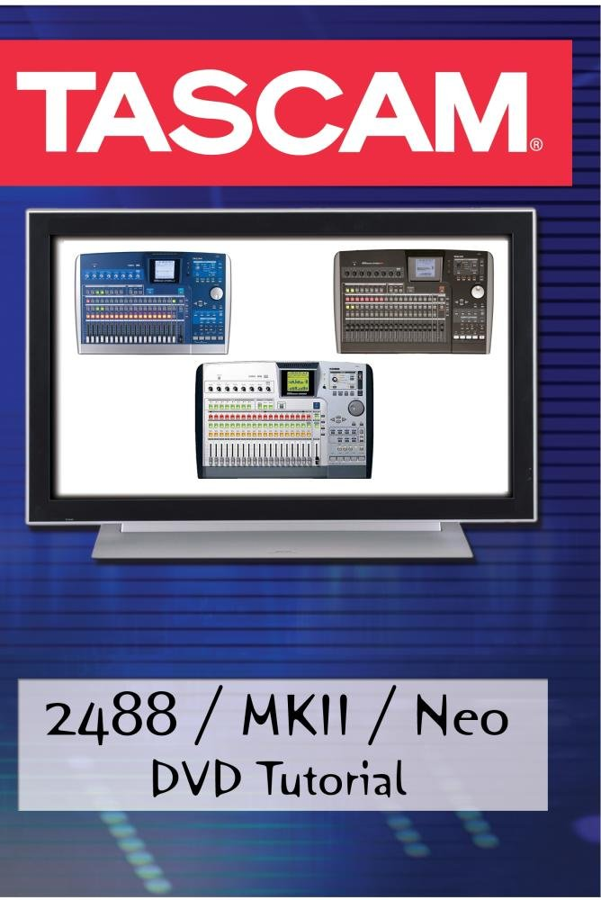 Amazon. Com: tascam: 2488 / mkii / neo tutorial: movies & tv.
