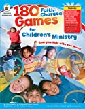 180 Faith-Charged Games for Children's Ministry, Christopher P. N. Maselli and Gena Maselli, 1604181133