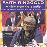 Faith Ringgold: A View from the Studio