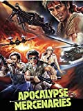 Apocalypse Mercenaries