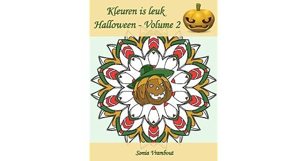 Wat Zeg Je Met Halloween.Kleuren Is Leuk Halloween Volume 2 25 Kleurplaten Om