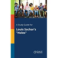 "A Study Guide for Louis Sachar's ""Holes"""