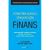 Yönetim Kurulu Üyeleri İçin Finans: Muhasebeciniz Yanınızda Olmadan Finansal Tabloları ve Tehlike Sinyallerini Anlamak