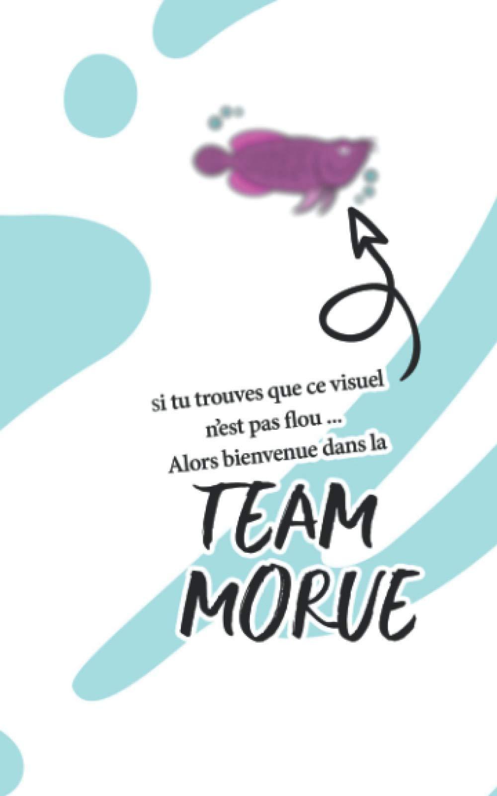 TEAM MORUE – le carnet de notes | humour | ⚠️ Drôle | amies 🎁 | blague | cadeau copine | soirées : Carnet de note 86 pages