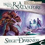 Siege of Darkness: Legend of Drizzt: Legacy of the Drow, Book 3 | R. A. Salvatore