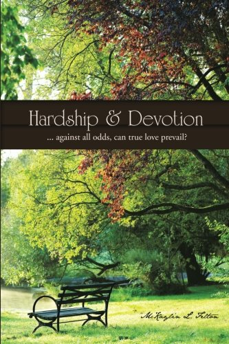 Download Hardship & Devotion: . . . against all odds, can true love prevail? PDF