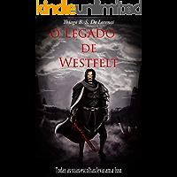 O Legado de Westfelt (Saga Westfelt Livro 1)