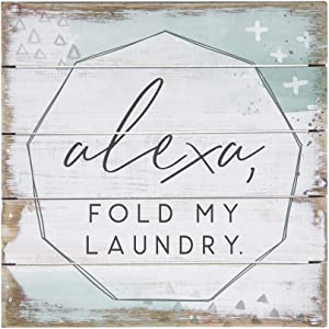 Simply Said, INC Perfect Pallets Petites - Alexa, Fold My Laundry, 8x8 in Wood Sign PET19108