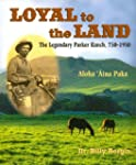 Loyal to the Land: The Legendary Park...