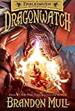 #5: Dragonwatch: A Fablehaven Adventure