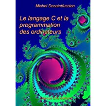 Le langage C (French Edition)