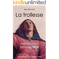 La trollesse Simone Weil (French Edition)