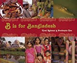 B Is for Bangladesh (World Alphabets)