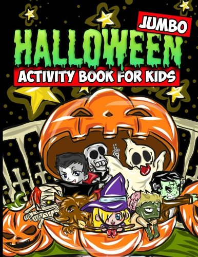 Jumbo Halloween Activity Book for Kids: Halloween Coloring Book with Mazes, Crosswords, Word Searches, Spot the Difference Puzzles and More for Kids Ages 4-8 -