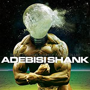 This Is the Third Album of a Band Called Adebisi